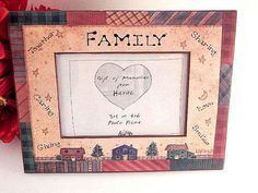Picture Frame Family Memories Linda Spivey Country Folk Art Home Decor 4 x 6