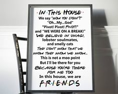 Friends Quotes TV Poster Friends tv show In this house Poster Funny Quotes Bedroom Poster Joey Tribbiani Rachel and Monica Central Perk art
