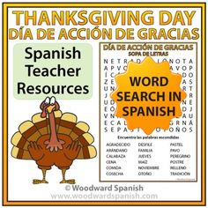 This activity contains the following 18 words: agradecido, arándano, calabaza, cena, comida, cosecha, desfile, familia, jueves, maíz, noviembre, otoño, pastel, pavo, peregrino, postre, relleno, tradición. There are two versions of this word search: one worksheet is with clues at the bottom of the sheet and one worksheet is without clues.