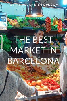 The Best Market in Barcelona