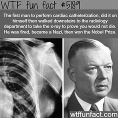 The first person to perform cardiac catheterization - WTF fun facts