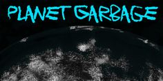 New free font 'Planet Garbage' by junkohanhero · Free for personal use · Latest Fonts, Planets, Fresh, Game, Gaming, Toy, Games