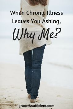 """When you first receive a diagnosis, chronic illness leaves you asking, """"why me?"""" Can I suggest we ask a different question from a different perspective?"""