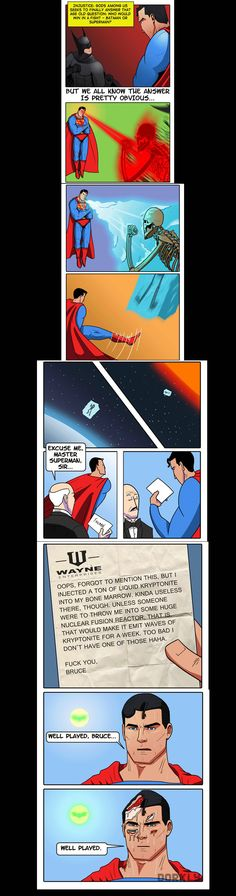 Batman vs. Superman reasonable result. This, far fetched or not...the idea makes sense. Batman would likely have a failsafe backup plan.