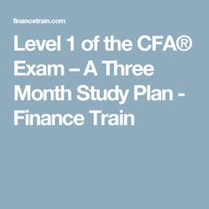 how to study for cfa level 1 in 3 months