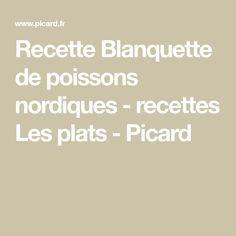 Recette Blanquette de poissons nordiques - recettes Les plats - Picard