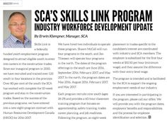 SK: SCA's Skills Link Program subsidizes employers  for the first four weeks at $10.50 per hour (minimum wage) Youth Employment, Minimum Wage, Management, Link