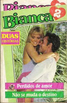 Meus Romances Blog: Perdidos De Amor - Patricia Wilson & Não Se Muda O...
