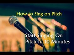 How to Sing on Pitch - Start Singing On Pitch