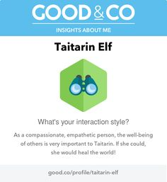 """I'm discovering my personality with Good&Co! This is what they have to say about me so far: """"As a compassionate, empathetic person, the well-being of others is very important to you. If you could, you'd heal the world!"""""""