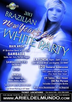 Los Angeles, CA Sambada!! The #1 Brazilian band in the USA is coming to L.A. to perform  ring in the New Year at the Brazilian New Year's Eve White Party at La Fonda!   Two dance areas, two guest Dj's, Samba danc...