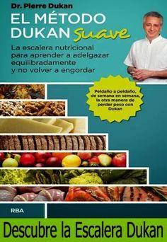 Recetas Dukan By Julycar: Método Dukan suave (Escalera Nutricional)
