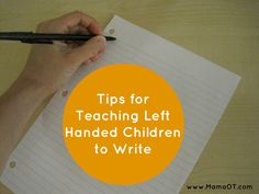 An occupational therapist shares some tips for teaching left handed children how to write Pediatric Occupational Therapy, Pediatric Ot, Pre Writing, Writing Skills, Left Handed, Kids Education, In Kindergarten, Classroom Management, Kids Learning