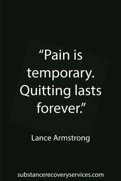 Motivational Quotes: Remember, pain is only temporary.   Follow: https://www.pinterest.com/SubstanceAR/