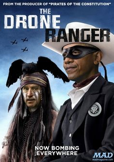 """mad magazine the idiotical Barack Obama: The Drone Ranger Idiotical Originals, Politics, Drones, Presidents, Barack Obama, White House, Joe Biden, Vice Presidents, Terror, Enemies, War, Attack, Bomb, Movie Posters, Posters, MAD Posters, """"Catfishing"""" Done by Actual Catfish"""