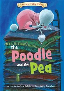 In Animal Fairy Tales, beautiful illustrations and simple text retell classic fairy tales with a twist: all the characters are animals! This book tells the story of the Poodle and the Pea, in which a lost dog is revealed to be a princess after a servant has a good idea.