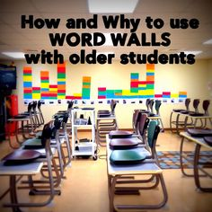 How and Why to use WORD WALLS with Older Students
