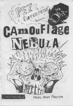 Camouflage Nebula Side 1  Music from Preston, UK 1980  Featuring local bands: Distorted, High Bias, Furniture Music