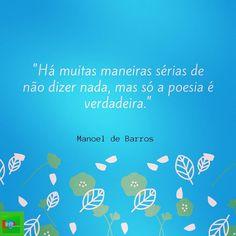 """aprendendo.portuguêsbrasileiro on Instagram: """"(PT) Manoel de Barros foi um escritor modernista brasileiro pertencente à terceira geração modernista, chamada de """"Geração de 45"""". É…"""" Learn Brazilian Portuguese, Learning, Instagram, Being A Writer, Mud, Studying, Teaching, Onderwijs"""