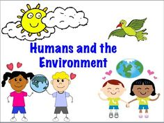 Website with a brief explanation of the impact of humans on their environment. It offers a great perspective in encouraging students to not only look at ways that humans have affected the environment in the past but also how they themselves are currently affecting it.
