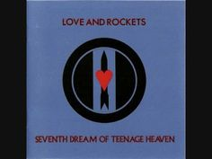Love And Rockets - The Dog-End Of A Day Gone By - 1985