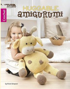 Huggable Amigurumi - Little kids will love making friends with any of the cute animals in Huggable Amigurumi from Leisure Arts. With floppy ears to grab, plump bellies to squeeze, and dangly legs to pose, these five whimsical characters are hard to resist hugging! Super bulky weight yarn makes them extra cuddly and quick to crochet. Measuring 19 inches tall when seated, they are just the right size to be a child's best buddy. Designs by Kristi Simpson include Bunny, Elephant, Giraffe, Lion…