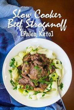 Get this Paleo Slow Cooker Beef Stroganoff Recipe here. It's dairy-free and low carb and keto-friendly. Enjoy for an easy Paleo dinner at home.