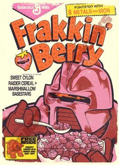 Frakkin' Berry.