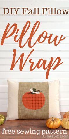 DIY Fall Pillow with Pumpkin Applique Pillow Wrap