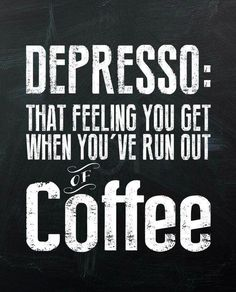 Depresso Coffee Sign #coffeesigns
