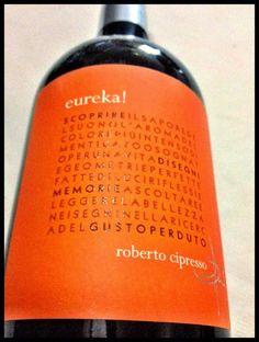 El Alma del Vino.: Roberto Cipresso Eureka! 2010.