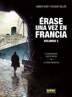 """El Insignificante juez de Mellun. Fabien Nury -  Tercer i últim volum del Premi a la millor sèrie """"Fauve d'Angoulême"""", 2011"""