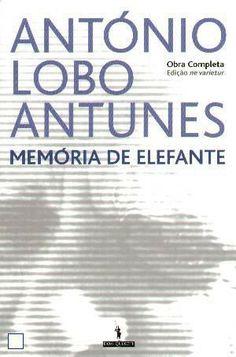 """António Lobo Antunes - """"Memória de Elefante"""" (1979)"""