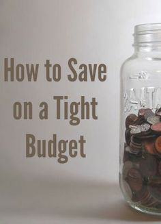 Here are some ideas to help you get started saving on a tight budget.