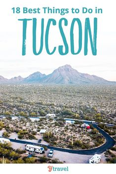 18 best things to do in Tucson Arizona, including tips on where to eat and where to stay in Tucson. This city is one of the best places to visit in Arizona. See inside now for all the details on places to visit, area attractions and activities you have to check out while in Tuscon.  #Tucson #Arizona #traveltips #familytravel #travel
