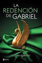 LA REDENCIÓN DE GABRIEL. Silvain Reynard.