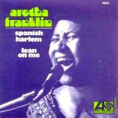 Aretha Franklin - Spanish Harlem & Lean On Me