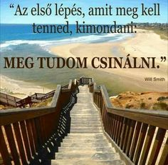 Meg is tudom egy ember a Motivaciom Antal Zsofia! Motivational Quotes, Inspirational Quotes, Forever Living Products, Buddhism, Picture Quotes, Einstein, Life Quotes, Survival, Wisdom