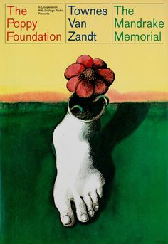 Milton Glaser | Store | The Poppy Foundation, Townes Van Zandt and Mandrake Memorial, 1968