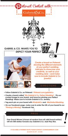 Pinterest Facebook Tab - Our First Pinterest Contest!  All rules are in the picture.  Please visit our Facebook Pinning is Winning Tab for more information! #GabrielCo #MyPerfectWedding