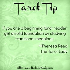 Tarot Tip 5/27/14: if you are a beginning tarot reader, get a solid foundation by studying traditional meanings.  #tarot #tarottips