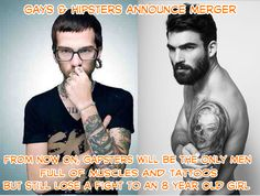 #Gays & #hipsters to merge. Gapsters have lots of muscles & #tattoos but strength of a girl scout. #funny