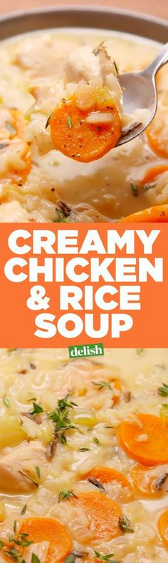 Creamy Chicken & Rice Soup  - Delish.com
