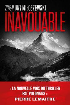 Inavouable : Zygmunt Miłoszewski Best Books To Read, Good Books, Lus, Lectures, Romans, Novels, Mindfulness, Reading, Screenwriting