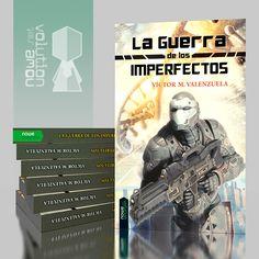 La Guerra de los Imperfectos by nowevolution.deviantart.com