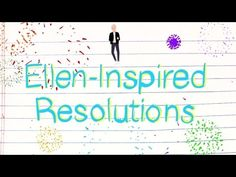 Ellen-Inspired New Year's Resolutions