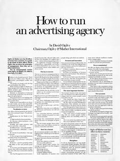 An exclusive example from our swipe file . How to Run an Ad Agency Ad by David Ogilvy - one of the many profitable marketing & rare copywriting examples from our huge archive. Print Advertising, Creative Advertising, Print Ads, Marketing And Advertising, Digital Marketing, Advertising Methods, Advertising Quotes, Ads Creative, Marketing Quotes