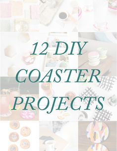 12 Easy DIY Coaster Projects