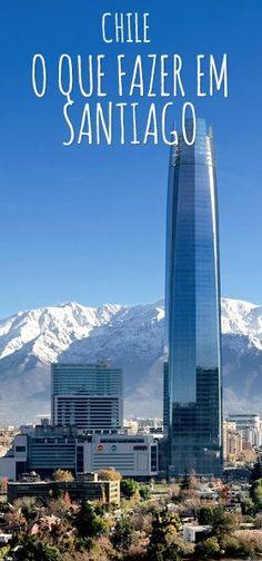 O que fazer em Santiago do Chile, roteiro de 3 dias