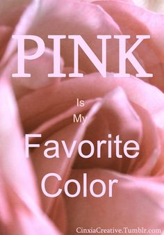 """""""Tell yourself"""": """"Pink is a color you should be aware of.  As a woman, being romantic is such a good thing for you.  Pink dress, pink heels, and pink everything... just fit for you...  because girly like pink, is the second best for you, remember."""""""